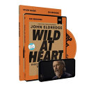 Wild at Heart Study Guide with DVD Updated Edition