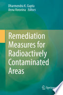 Remediation Measures for Radioactively Contaminated Areas