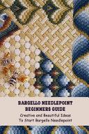 Bargello Needlepoint Beginners Guide