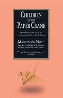 The Children of the Paper Crane: The Story of Sadako Sasaki and Her Struggle with the A-Bomb Disease Pdf/ePub eBook