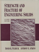 Strength And Fracture Of Engineering Solids Book PDF