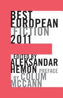 Best European Fiction 2011 (Best European Fiction)