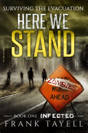 Here We Stand 1: Infected