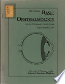 Third Annual Basic Ophthalmology for the Veterinary Practitioner