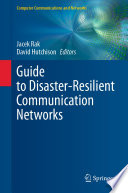 Guide to Disaster Resilient Communication Networks
