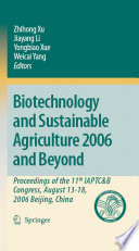Biotechnology And Sustainable Agriculture 2006 And Beyond Book PDF