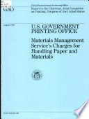 U.S. Government Printing Office : Materials Management Service's charges for handling paper and materials