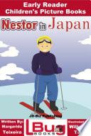 Nestor in Japan - Early Reader - Children's Picture Books
