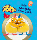 Hello Chickedy, Hello Chick (Twirlywoos)