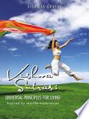 VISHWASUTRAS  UNIVERSAL PRINCIPLES FOR LIVING