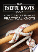 The Useful Knots Book