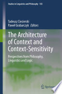 The Architecture of Context and Context Sensitivity