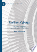 Resilient Cyborgs