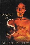 Scratch the S