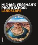 Michael Freeman s Photo School  Landscape
