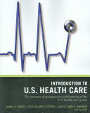 Wiley Pathways Introduction to U S  Health Care Book