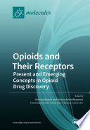 Opioids and Their Receptors