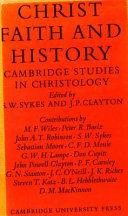 Christ, Faith and History