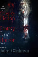 The Worlds of Science Fiction  Fantasy and Horror