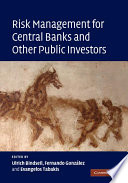 Read Online Risk Management for Central Banks and Other Public Investors For Free