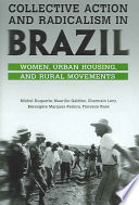 Collective Action and Radicalism in Brazil