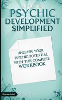 Psychic Development Simplified