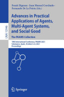 Advances in Practical Applications of Agents  Multi Agent Systems  and Social Good  The PAAMS Collection
