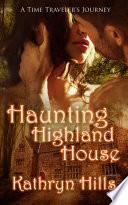 Haunting Highland House
