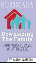 Summary of Downsizing The Family Home