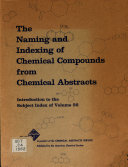 The Naming and Indexing of Chemical Compounds from Chemical Abstracts Book