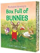 Richard Scarry s Box Full of Bunnies