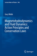 Magnetohydrodynamics and Fluid Dynamics  Action Principles and Conservation Laws