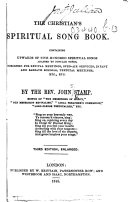 The Christian s Spiritual Song Book     Third Edition  Enlarged