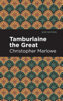 Tamburlaine the Great [Pdf/ePub] eBook
