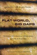 Flat World, Big Gaps
