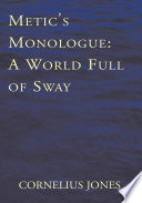 Metic s Monologue  A World Full of Sway Book