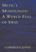 Metic's Monologue: A World Full of Sway ebook