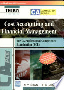 Cost Accounting And Financial Management For Ca Professional Competence Examination Book PDF