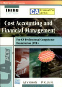 Cost accounting and financial management for CA Professional Competence Examination
