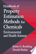 Handbook of Property Estimation Methods for Chemicals