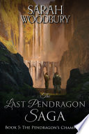 The Pendragon s Champions  The Last Pendragon Saga Book 5  Book