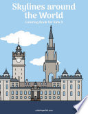 Skylines around the World Coloring Book for Kids 9