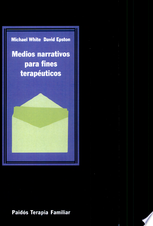 Download Medios narrativos para fines terapéuticos Free Books - Dlebooks.net