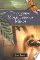 Developing More Curious Minds