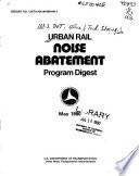 Urban Rail Noise Abatement Program Digest