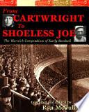 From Cartwright to Shoeless Joe