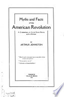 Myths and Facts of the American Revolution