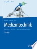 Medizintechnik  : Verfahren - Systeme - Informationsverarbeitung