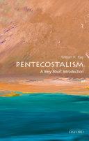 Pentecostalism  A Very Short Introduction