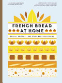 French Bread at Home